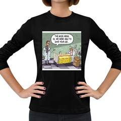 The Good News Is     Dark Colored Long Sleeve Womens'' T Shirt