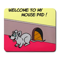 Welcome To My Mouse Pad Large Mouse Pad (Rectangle)