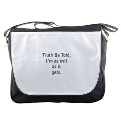 Truth Be Told Messenger Bag