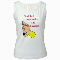 Payday Prayer  White Womens  Tank Top