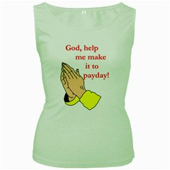 Payday Prayer  Green Womens  T Shirt