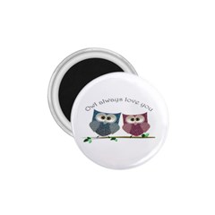 Owl Always Love You, Cute Owls Small Magnet (round)