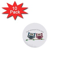 Owl always love you, cute Owls 10 Pack Mini Button (Round)