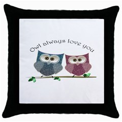 Owl Always Love You, Cute Owls Black Throw Pillow Case