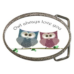 Owl Always Love You, Cute Owls Belt Buckle (oval)