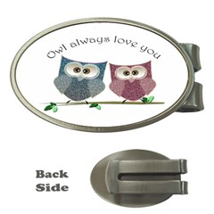 Owl always love you, cute Owls Money Clip (Oval)