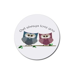 Owl always love you, cute Owls 4 Pack Rubber Drinks Coaster (Round)
