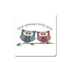 Owl Always Love You, Cute Owls Large Sticker Magnet (square)