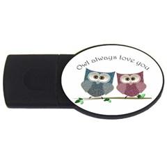 Owl always love you, cute Owls 1Gb USB Flash Drive (Oval)