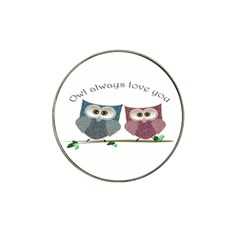 Owl always love you, cute Owls 4 Pack Golf Ball Marker (for Hat Clip)