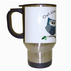 Owl Always Love You, Cute Owls White Travel Mug