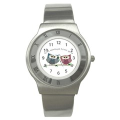 Owl Always Love You, Cute Owls Stainless Steel Watch (round)