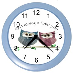 Owl always love you, cute Owls Colored Wall Clock