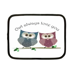 Owl always love you, cute Owls 7  Netbook Case
