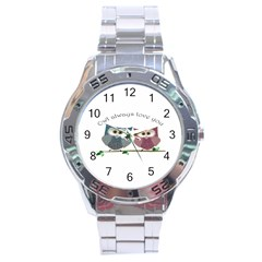 Owl always love you, cute Owls Stainless Steel Analogue Watch (Round)