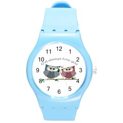 Owl always love you, cute Owls Round Plastic Sport Watch Medium