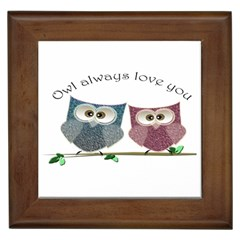 Owl Always Love You, Cute Owls Framed Ceramic Tile
