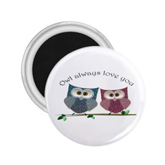 Owl always love you, cute Owls Regular Magnet (Round)