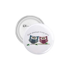 Owl always love you, cute Owls Small Button (Round)
