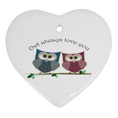 Owl always love you, cute Owls Ceramic Ornament (Heart)