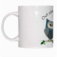 Owl always love you, cute Owls White Coffee Mug