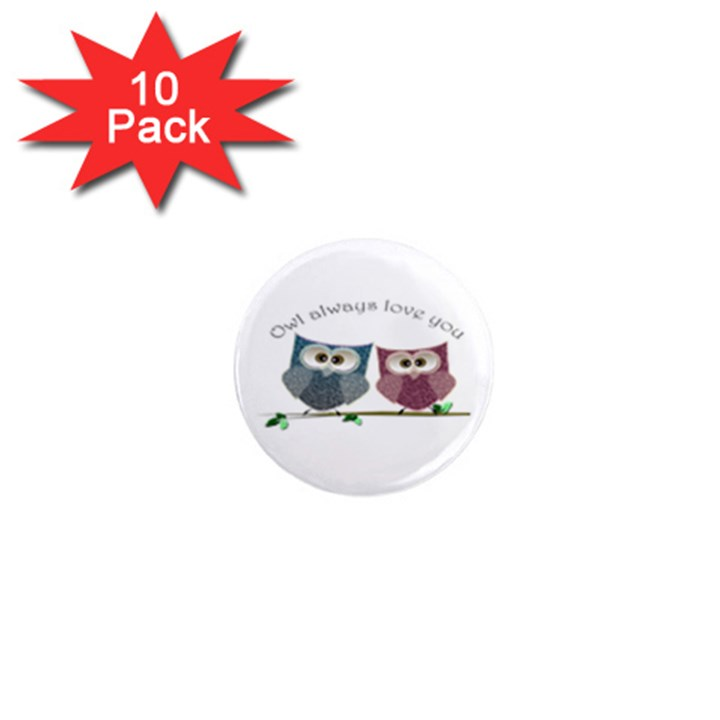 Owl always love you, cute Owls 10 Pack Mini Magnet (Round)
