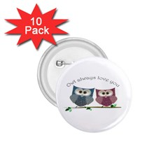 Owl always love you, cute Owls 10 Pack Small Button (Round)