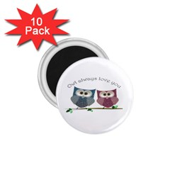 Owl always love you, cute Owls 10 Pack Small Magnet (Round)