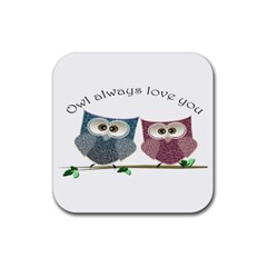 Owl always love you, cute Owls Rubber Drinks Coaster (Square)
