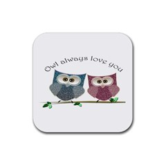 Owl always love you, cute Owls 4 Pack Rubber Drinks Coaster (Square)