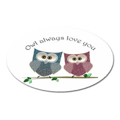 Owl Always Love You, Cute Owls Large Sticker Magnet (oval)