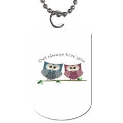 Owl always love you, cute Owls Twin-sided Dog Tag