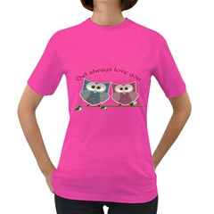 Owl Always Love You, Cute Owls Dark Colored Womens'' T Shirt