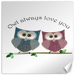 Owl always love you, cute Owls 20  x 20  Unframed Canvas Print