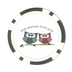 Owl always love you, cute Owls Poker Chip