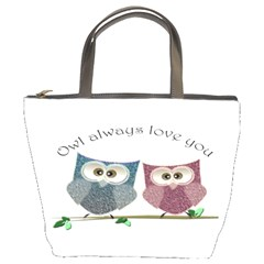 Owl always love you, cute Owls Bucket Handbag
