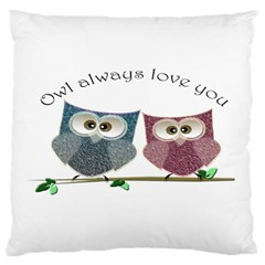 Owl always love you, cute Owls Large Cushion Case (Two Sides)