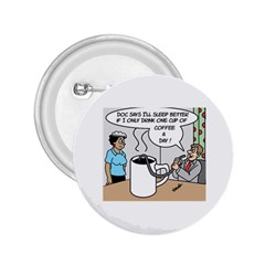 Only One Cup of Coffee Regular Button (Round)
