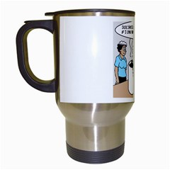 Only One Cup of Coffee White Travel Mug