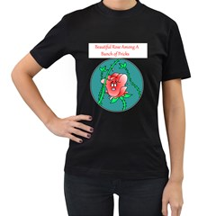 A Rose Among Pricks Black Womens'' T Shirt