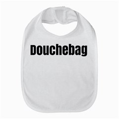 Douchebag Bib