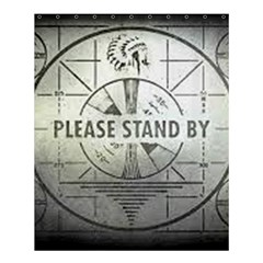 Please Stand By Shower Curtain 60  Medium Shower Curtain