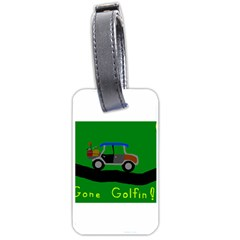 Gone Golfin Twin-sided Luggage Tag