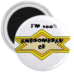 Awesomesauce 3  Button Magnet