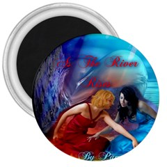 As The River Rises 3  Button Magnet