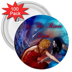 As The River Rises 3  Button (100 Pack)