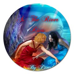 As The River Rises Magnet 5  (Round)