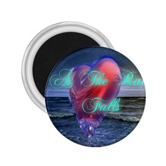 As The Rain Falls 2.25  Button Magnet