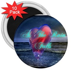 As The Rain Falls 3  Button Magnet (10 pack)