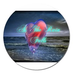 As The Rain Falls Magnet 5  (Round)